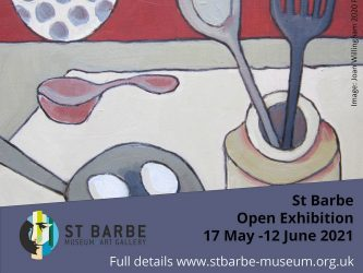 LOCAL: St Barbe Open Exhibition 17 May – 12 June 2021